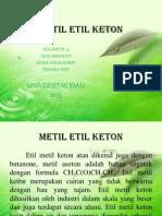 METIL ETIL KETON.pptx