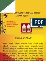 SINTESA SENYAWA TURUNAN ASETAT-ASAM ASETAT.pptx