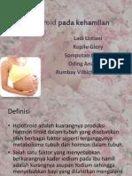 Hipotiroid Pada Kehamilan