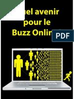 Quel avenir pour le Buzz Online?