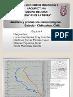 Equipo 4, Chihuahua- Analisis y Pronostico Meteorológico.pptx
