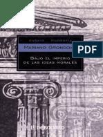 Bajo El Imperio de Las Ideas Morales - Mariano Grondona