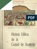 HISTORIA EDILICIA DE LA CIUDAD DE ASUNCION - IV DEPARTAMENTO DE CULTURA Y ARTE - PORTALGUARANI