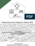 CONAFOVI Estado Actual de La Vivienda en Mexico 2005