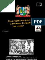Surinaamse Voetbalhelden Van Vroeger