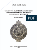 Catalogul cărții românești vechi și rare din colecția Muzeului Municipiului București (1648-1829).