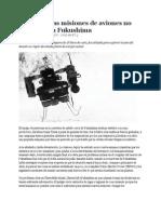 Dentro de Las Misiones de Aviones No Tripulados a Fukushima