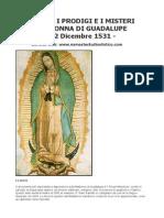 La Storia i Prodigi e i Misteri Della Madonna Di Guadalupe