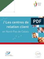 Les Centres de Relation Client Dans Le Nord - CCI Lille 2010