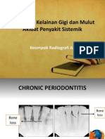 Radiografi Kelainan Gigi dan Mulut Akibat Penyakit Sistemik.pptx