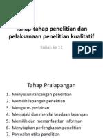 Kuliah Ke 11 Tahap-Tahap Penelitian Dan Pelaksanaan Penelitian Kualitatif