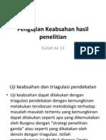 Kuliah Ke 13 Pengujian Keabsahan Hasil Penelitian