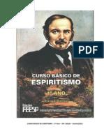 Curso Básico de Espiritismo - Primeiro Ano - 36 Edição (FEESP)