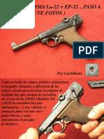 Desarme Erma La-22 = Ep-22 ...Paso a Paso ( Incluye Fotos )