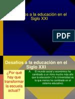 Desafíos a la educación en el Siglo XXI
