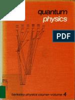 Quantum Physics [Berkeley Physics Course Wichmann]