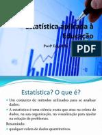 Slide Estatística aplicada à Educação