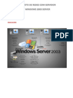 Projeto de Rede Com Servidor Windows 2003 Server