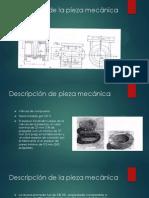 Descripción de la pieza mecánica