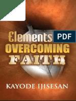 Elements of Overcoming Faith