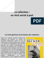 1. La collection. Un récit social à part