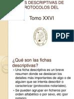 Fichas Descriptivas de Los Protocolos Del Siglo