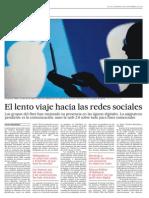 El Lento Viaje Hacia Las Redes Sociales