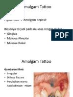 Amalgam Tattoo