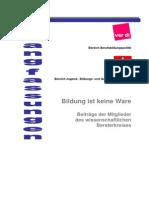 Verdi IGM (2006) - Bildung ist keine Ware.pdf