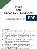 c. Stres Dan Mekanisme Pembelaan