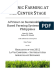 ORGANIC FARMING AT  THE CENTER STAGE A Primer on Sustainable Rice  Based Farming Systems in the  Philippines Jaime S.L. Tadeo Raphael M. Baladad