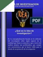 La Idea de Investigacion