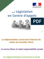 Réunion Législation Centre d'appels