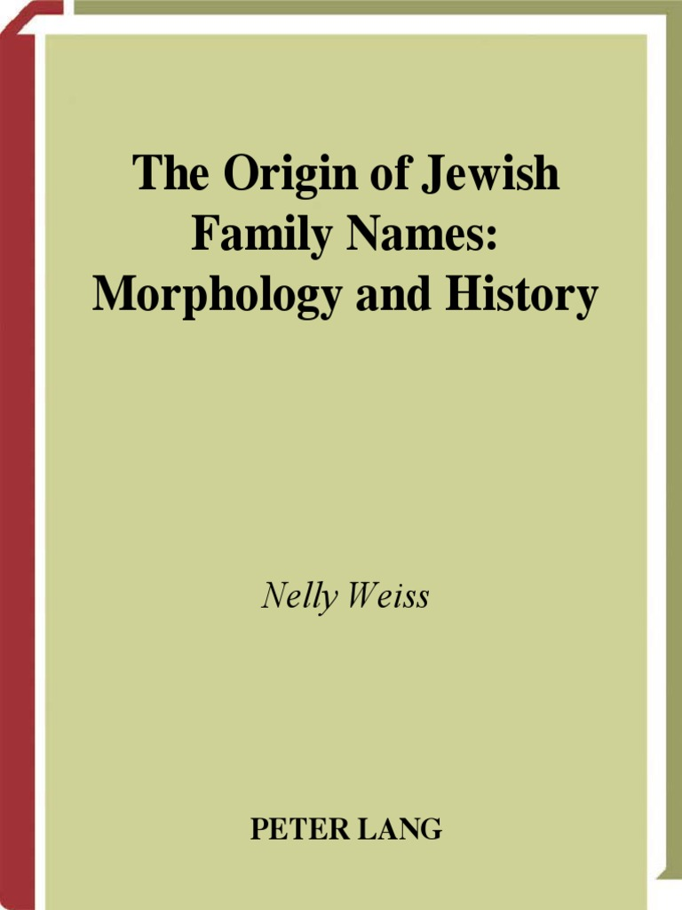 The Origin Of Jewish Family Names Morphology And History
