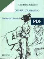 SCHRAIBER, Lilia - O médico e seu trabalho