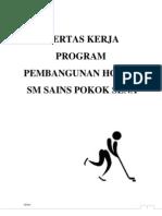 Kertas Kerja Pembangunan Hoki Saina 2013