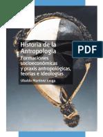 HISTORIA DE LA ANTROPOLOGÍA. FORMACIONES SOCIOECONÓMICAS Y PRAXIS ANTROPOLîGIC A, TEORÍAS E IDEOLOGÍAS_2