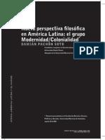 Pachón Soto, 2008, Nueva perspectiva filosófica en América Latina; el grupo Modernidad-Colonialidad