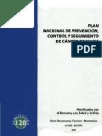 Plan Nacional de Prevencion Control y Seguimiento de Cancer