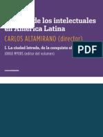 Carlos Altamirano, Historia de los intelectuales en América Latina. I. La ciudad letrada, de la conquista al modernismo (fragmento)