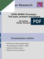 LEON3 SPARC Processor, The Past Present and Future