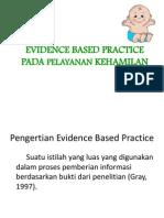 Evidence Based Practice Pada Pelayanan Kehamilan