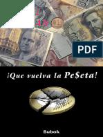 ¡Que vuelva la peseta! – Daniel Lapazano