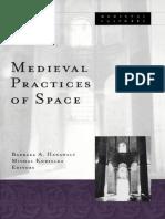 Medieval Practices of Space by Michal Kobialka & Barbara Hanawalt