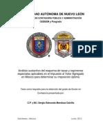 Sergio_Edmundo_Mendoza_Calvillo_Análisis_sustantivo_del_esquema_de_tasas_y_régimenes_especiales_aplicables_en_el_Impuesto_al_Valor_Agregado