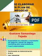 comoelaborarunplandenegocio-gustavosamaniego-130710110824-phpapp01