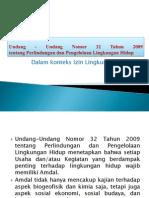Undang - Undang Nomor 32 Tahun 2009 Tentang Perlindungan Dan Pengelolaan Lingkungan Hidup. Dalam Konteks Izin Lingkungan