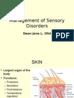 Sensory skin disorder