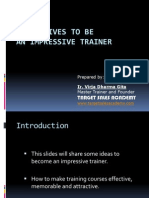 Imperatives to Be an Impressive Trainer