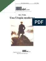 H. G. Wells - Una Utopia Moderna